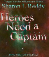 Cover for 'Heroes Need a Captain'
