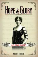 Cover for 'Hope and Glory: A Life of Dame Clara Butt'