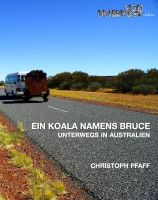 Cover for 'Ein Koala namens Bruce - Unterwegs in Australien'