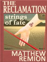 Cover for 'Strings of Fate - The Reclamation Story 1'