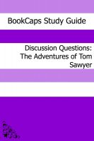 Cover for 'Discussion Questions: The Adventures of Tom Sawyer'
