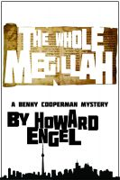 Cover for 'The Whole Megillah: A Benny Cooperman Mystery'
