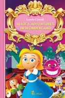 Cover for 'Alice's Adventures in Wonderland. An Illustrated Classic for Kids and Young Readers'
