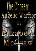 Cover for 'The Chosen: Angelic Warrior'