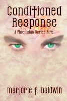 Cover for 'Conditioned Response (A Phoenician Series Novel)'