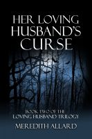 Cover for 'Her Loving Husband's Curse'