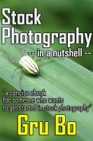 Cover for 'Stock Photography in a nutshell - A concise guide to get started in Stock Photography'