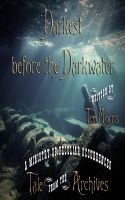 Cover for 'Darkest before the Darkwater'