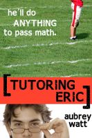 Cover for 'Tutoring Eric'