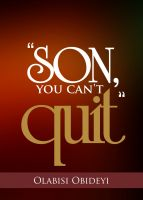 "Cover for '""Son, You Can't Quit""'"