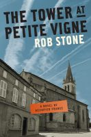 Cover for 'The Tower at Petite Vigne'