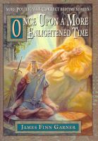 Cover for 'Once Upon A More Enlightened Time'