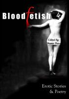 Cover for 'Bloodfetish - Erotic Stories & Poetry'