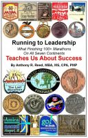 Cover for 'Running to Leadership: What Finishing 100+ Marathons On All 7 Continents Teaches Us About Success'