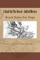 Cover for 'A Bark On The Beach-Gulf of Mexico'