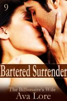 Cover for 'Bartered Surrender: The Billionaire's Wife, Part 9 (A BDSM Erotic Romance)'