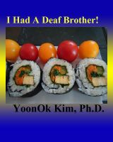Cover for 'I Had A Deaf Brother!'