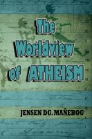 Cover for 'The Worldview of Atheism'