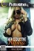 Her Seductive Alpha (His Savage Lust) by Wren Winter