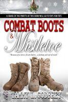 Tammy Godfrey - Combat Boots and Mistletoe