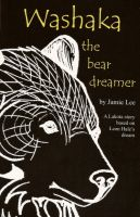 Cover for 'Washaka--The Bear Dreamer'