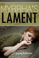 Cover for 'Myrrha's Lament (Taboo Father/Daughter Incest Erotica)'