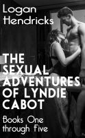 Cover for 'The Sexual Adventures of Lyndie Cabot (Books One through Five)'