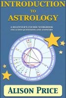 Cover for 'Introduction to Astrology - A beginner's course workbook includes questions and answers'