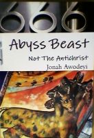Cover for 'Abyss Beast Not The Antichrist'