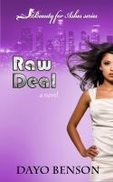 Cover for 'Raw Deal (Beauty for Ashes: Book One) A Christian Novel'