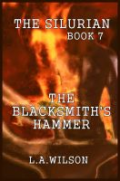 Cover for 'The Silurian Book Seven: The Blacksmith's Hammer'