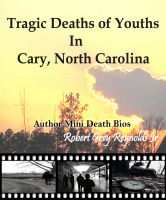Cover for 'Tragic Deaths of Cary, North Carolina Youths'