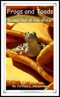 Cover for 'Frogs and Toads: In and Out of the Water'