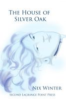 Cover for 'The House of Silver Oak'