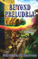 Cover for 'Beyond Preludria'