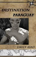 Cover for 'Destination Paraguay'