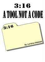 Cover for '3:16 A Tool Not A Code'