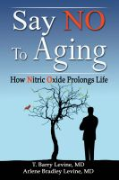 Cover for 'Say NO to Aging: How Nitric Oxide (NO) Prolongs Life'