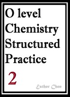 O level Chemistry Structured Practice Papers 2