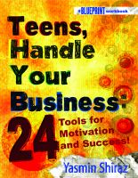 Cover for 'Teens, Handle Your Business: 24 Tools for Motivation & Success'
