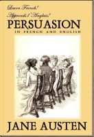 Cover for 'Learn French! Apprends l'Anglais! PERSUASION In French and English'