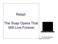 Cover for 'Retail: The Soap Opera That Will Live Forever'