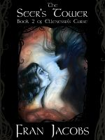 Cover for 'Ellenessia's Curse Book 2: The Seer's Tower'
