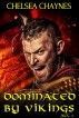 Dominated By Vikings - Act 1 by Chelsea Chaynes