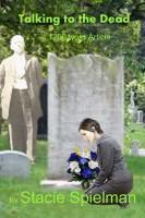 Stacie Spielman - Talking to the Dead