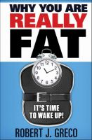 Cover for 'Why You Are Really Fat - It's Time To Wake Up!'