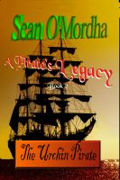 Cover for 'A Pirate's Legacy 2: The Urchin Pirate'