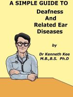 Cover for 'A Simple Guide to Deafness and Related Ear Diseases'
