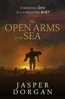 Cover for 'The Open Arms of the Sea'
