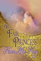 Cover for 'My Fair Princess'